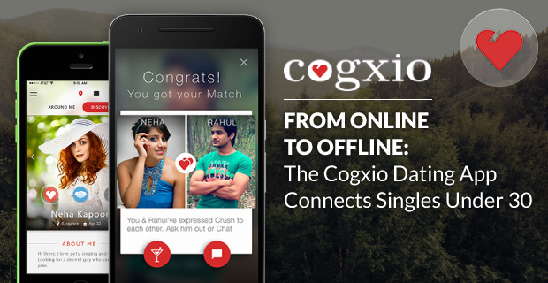 From Online so that you can Offline: The Cogxio Dating App Connects Singles Under 30