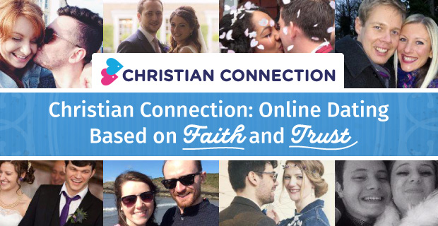 Christian Connection: Online Dating Based on Faith plus Trust
