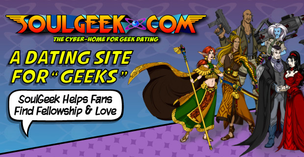 """A Dating Site for """"Geeks"""" ?SoulGeek Helps Fans Find Fellowship and Love"""