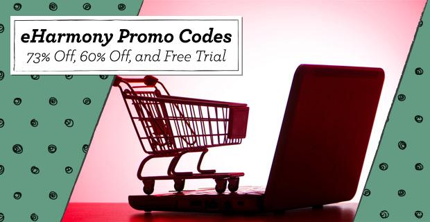 eHarmony Promo Codes – (73% Off, 60% Off, plus Free Trial)